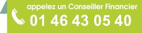 appelez un Conseiller Financier 01 46 43 05 40 (service gratuit et sans engagement)